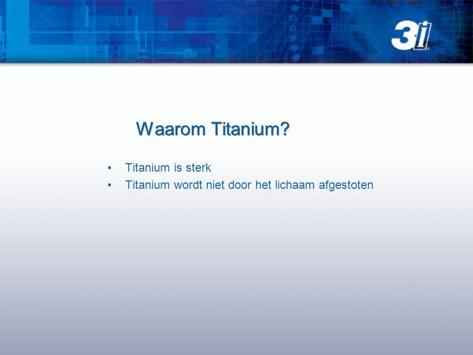 Waarom Titanium Titanium is sterk