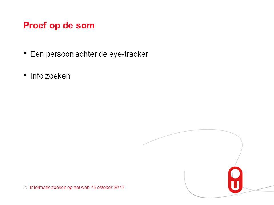 Proef op de som Een persoon achter de eye-tracker Info zoeken