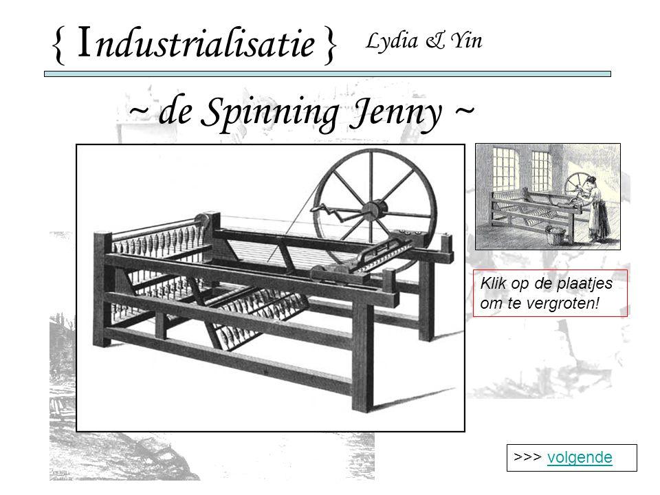 { Industrialisatie } ~ de Spinning Jenny ~ Lydia & Yin