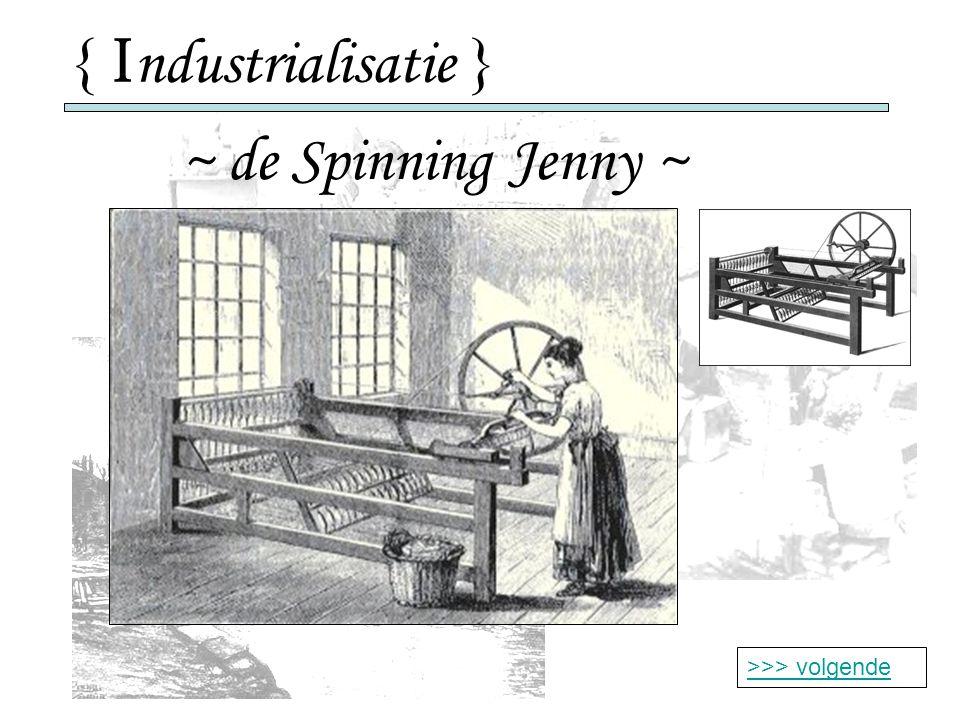 { Industrialisatie } ~ de Spinning Jenny ~ >>> volgende