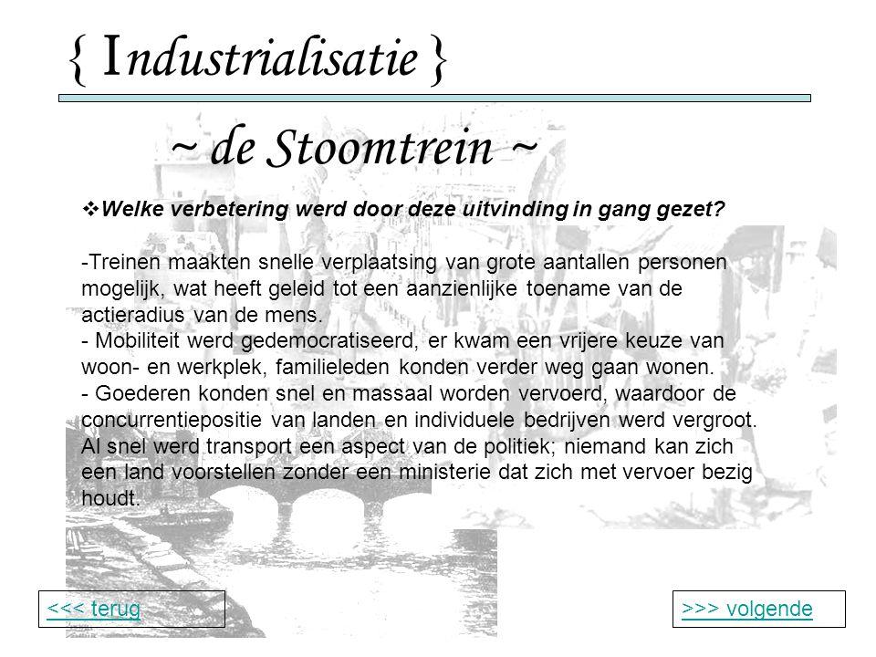 { Industrialisatie } ~ de Stoomtrein ~