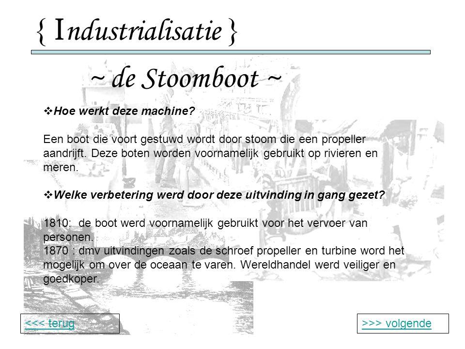 { Industrialisatie } ~ de Stoomboot ~ Hoe werkt deze machine