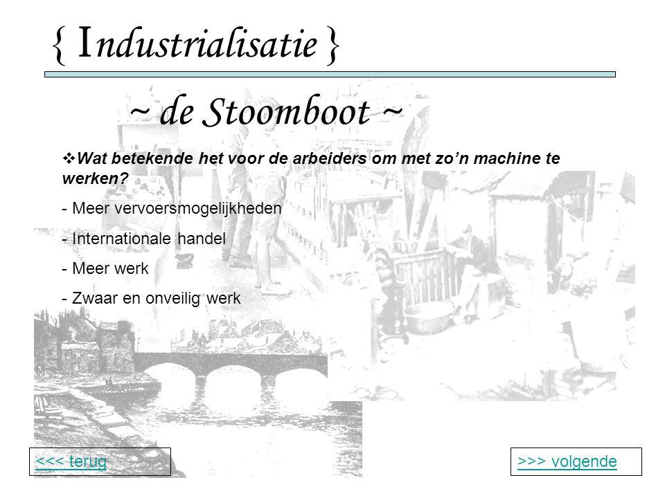 { Industrialisatie } ~ de Stoomboot ~