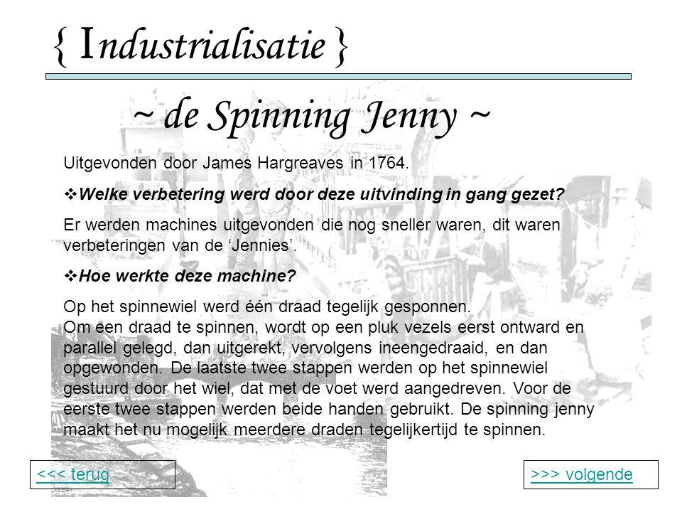 { Industrialisatie } ~ de Spinning Jenny ~