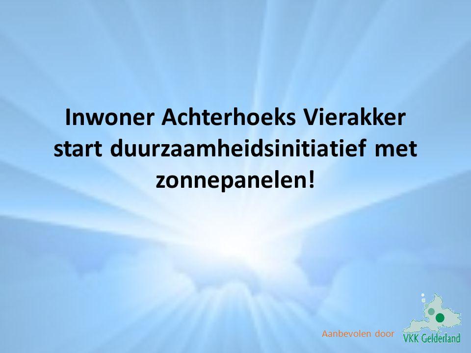 Inwoner Achterhoeks Vierakker start duurzaamheidsinitiatief met zonnepanelen!