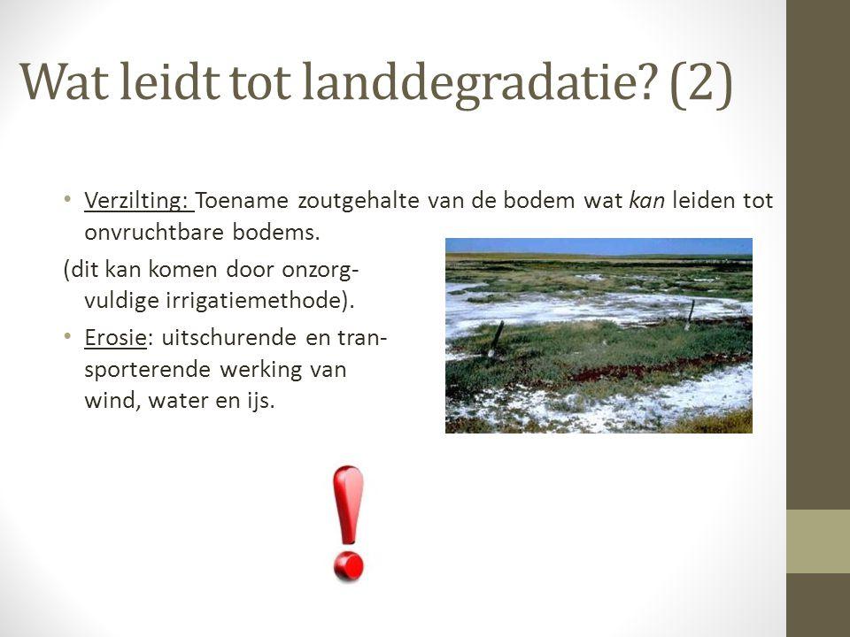 Wat leidt tot landdegradatie (2)