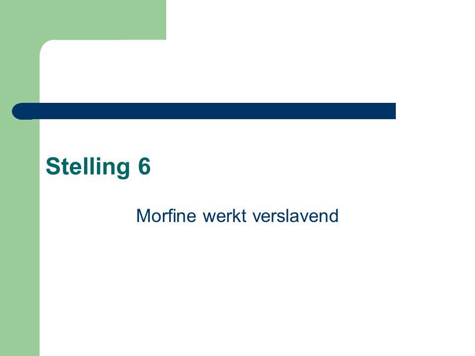 Morfine werkt verslavend