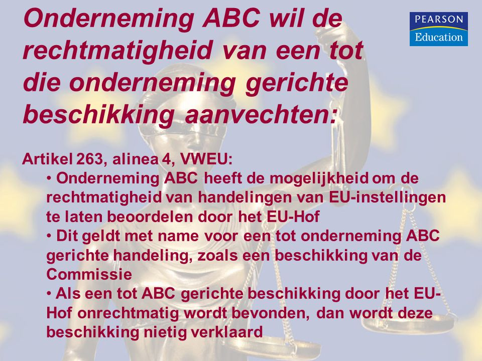 Onderneming ABC wil de rechtmatigheid van een tot
