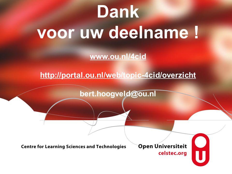 Dank voor uw deelname. www. ou. nl/4cid http://portal. ou