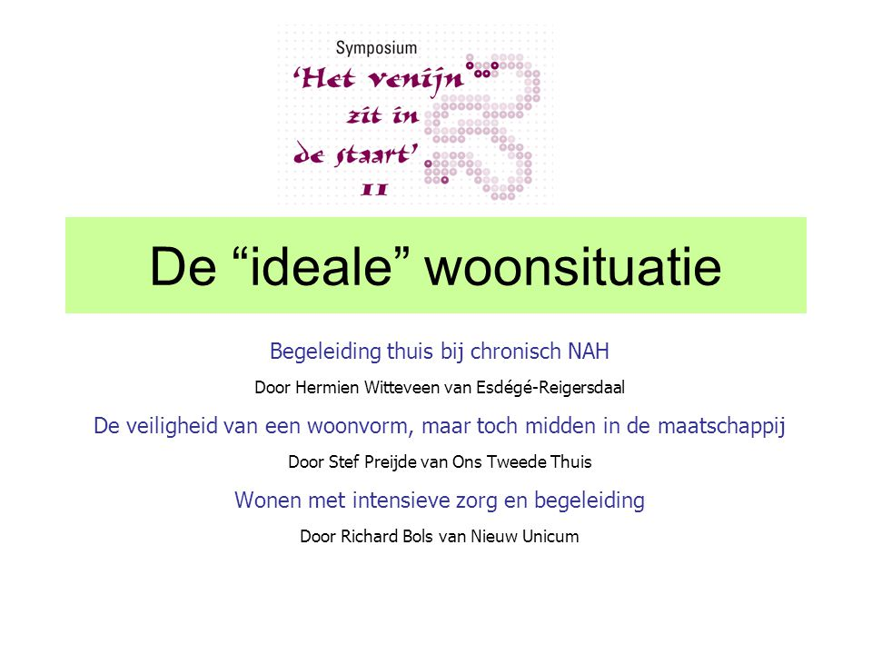 De ideale woonsituatie