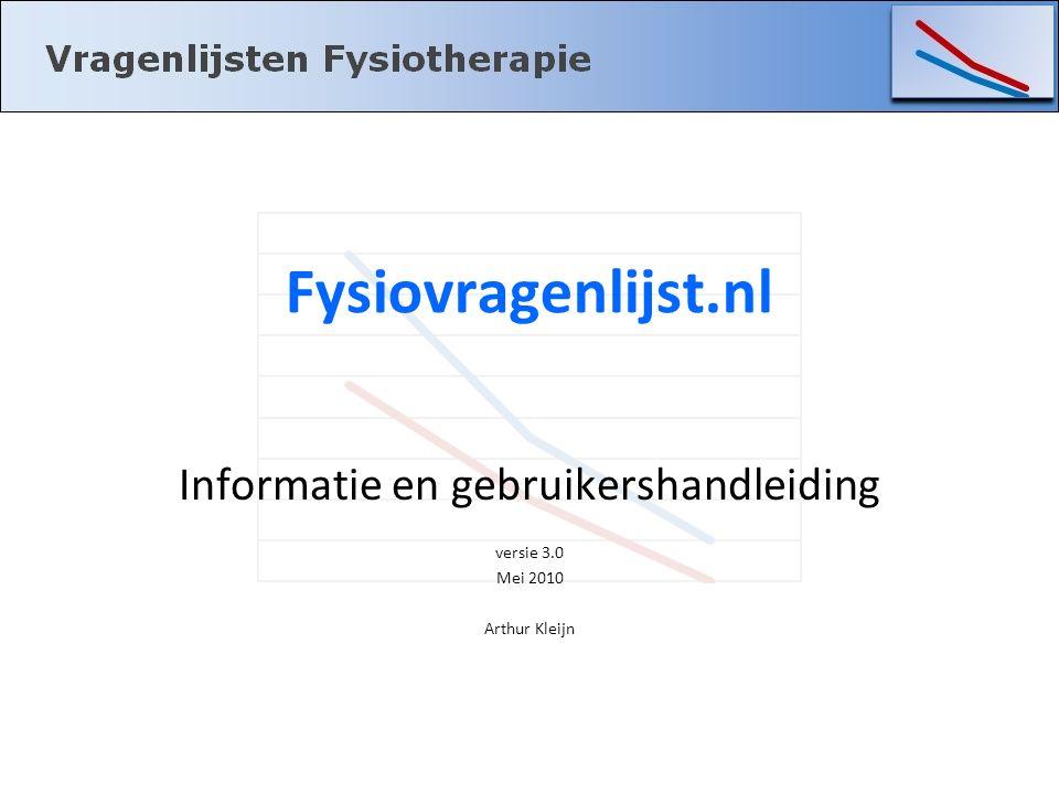 Informatie en gebruikershandleiding versie 3.0 Mei 2010 Arthur Kleijn