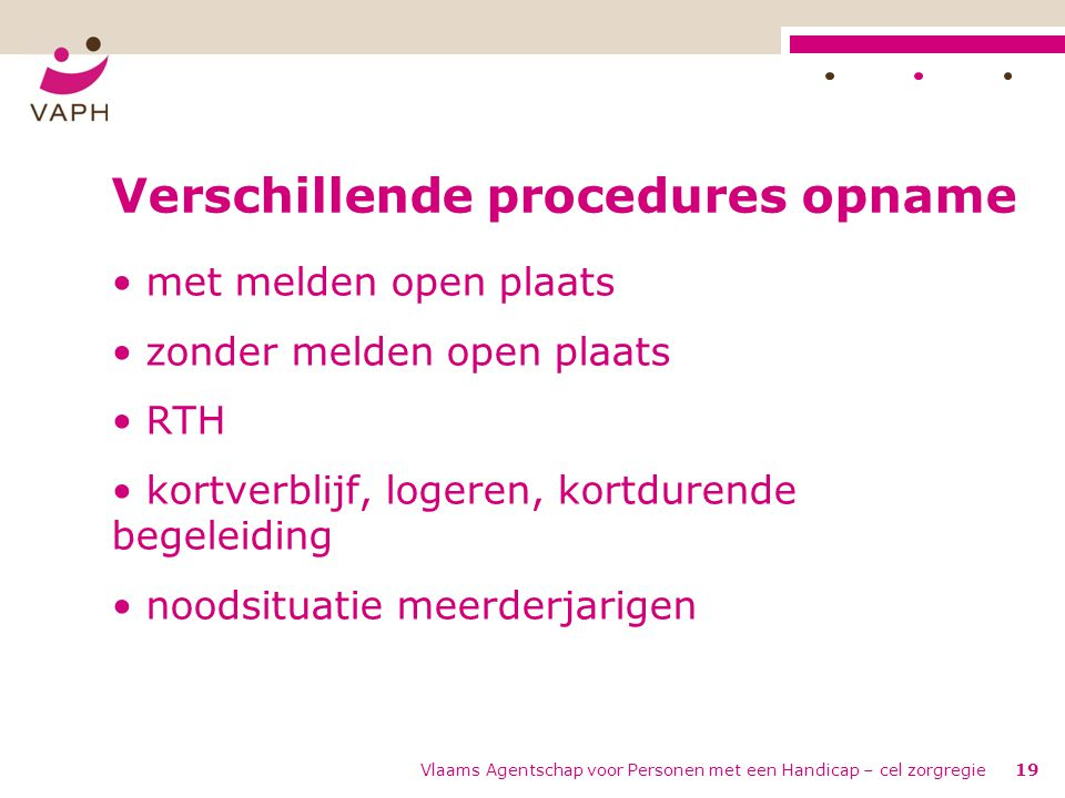 Verschillende procedures opname