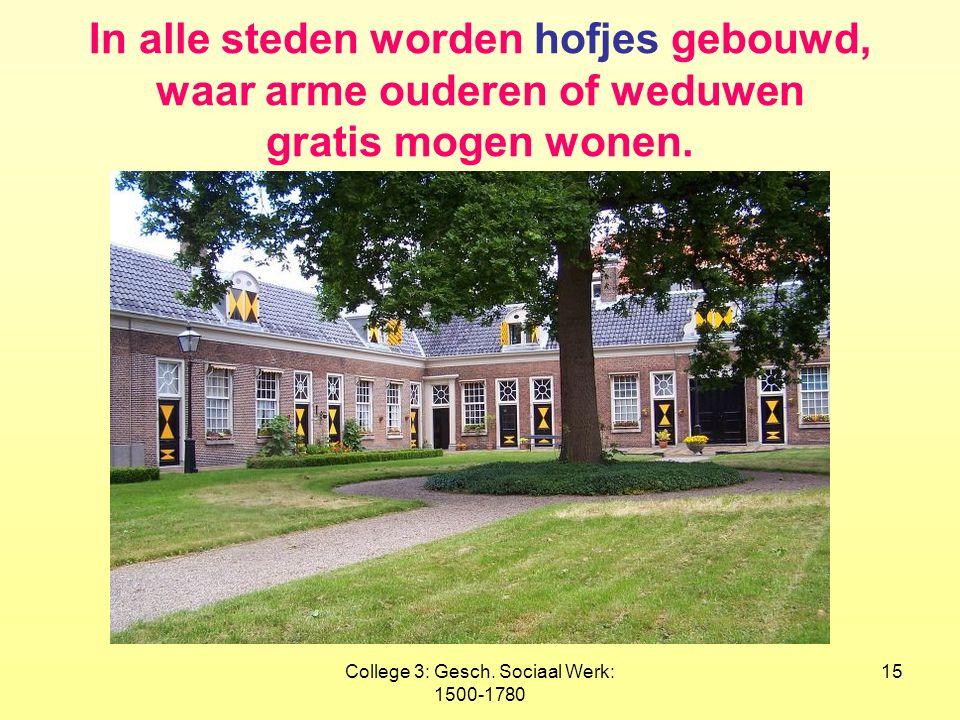 College 3: Gesch. Sociaal Werk: 1500-1780
