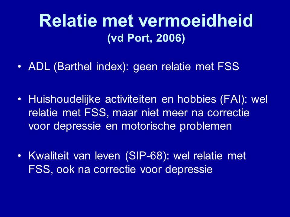 Relatie met vermoeidheid (vd Port, 2006)