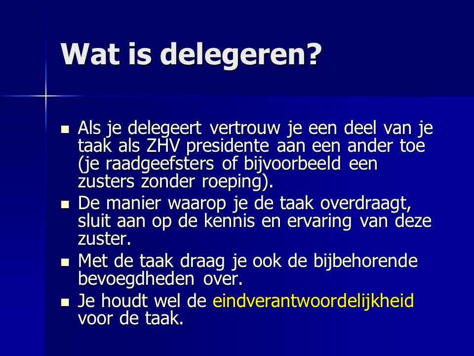 Wat is delegeren