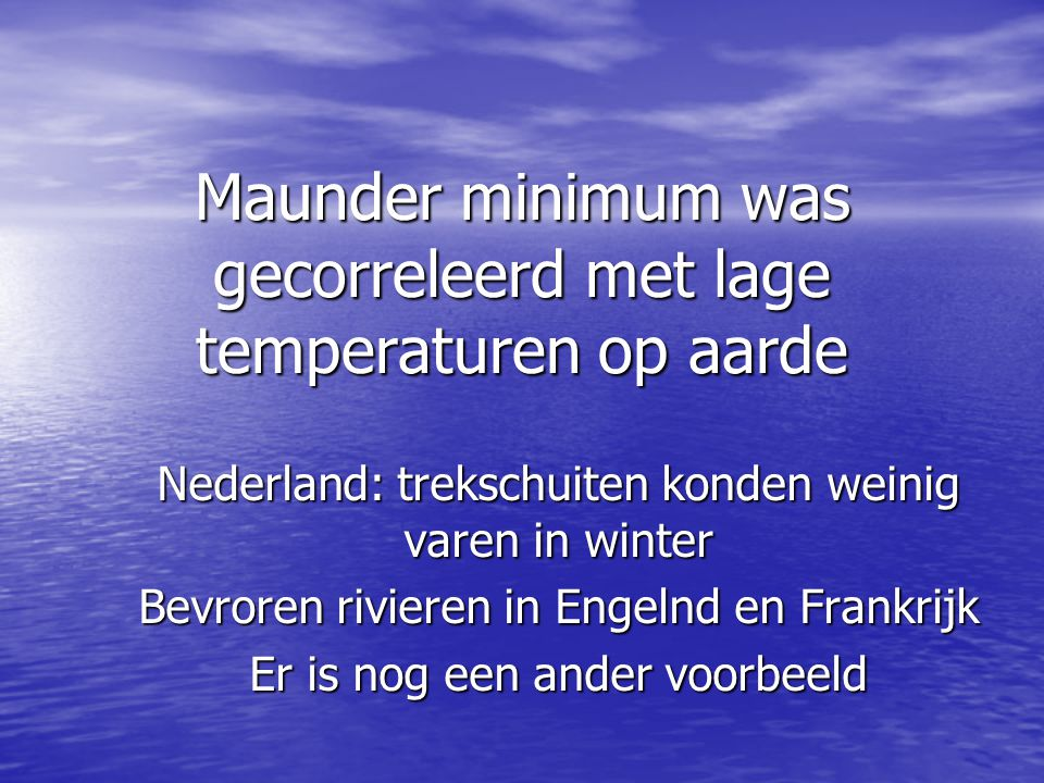 Maunder minimum was gecorreleerd met lage temperaturen op aarde