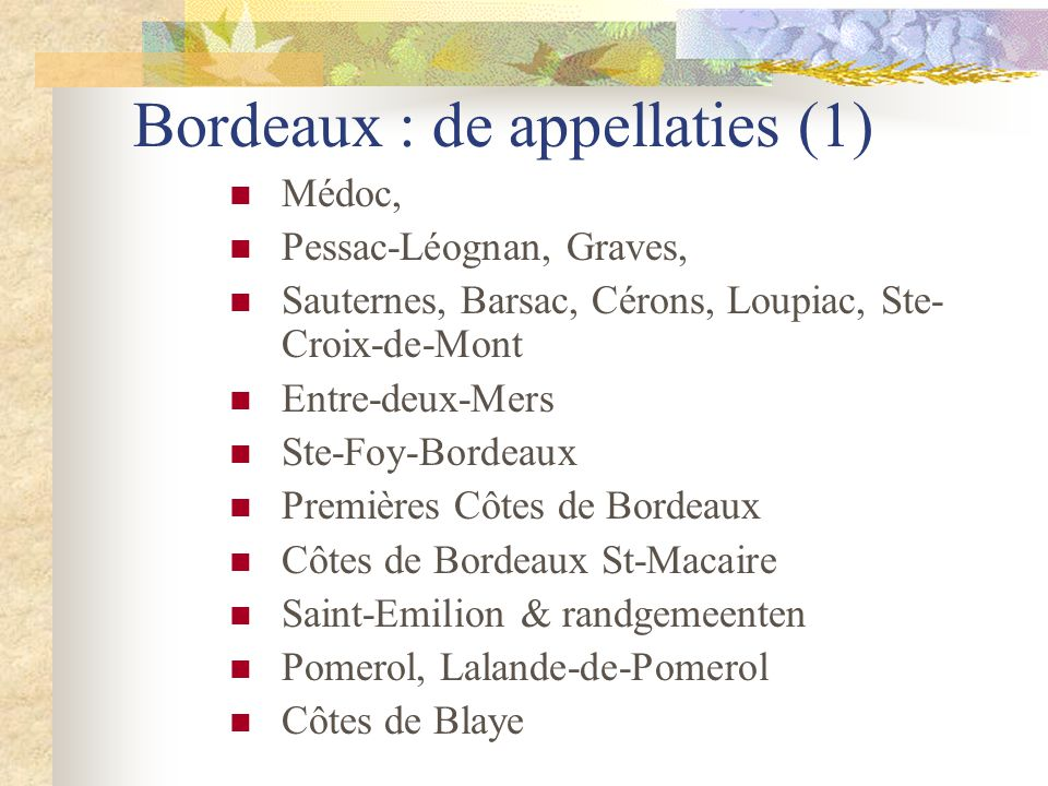 Bordeaux : de appellaties (1)
