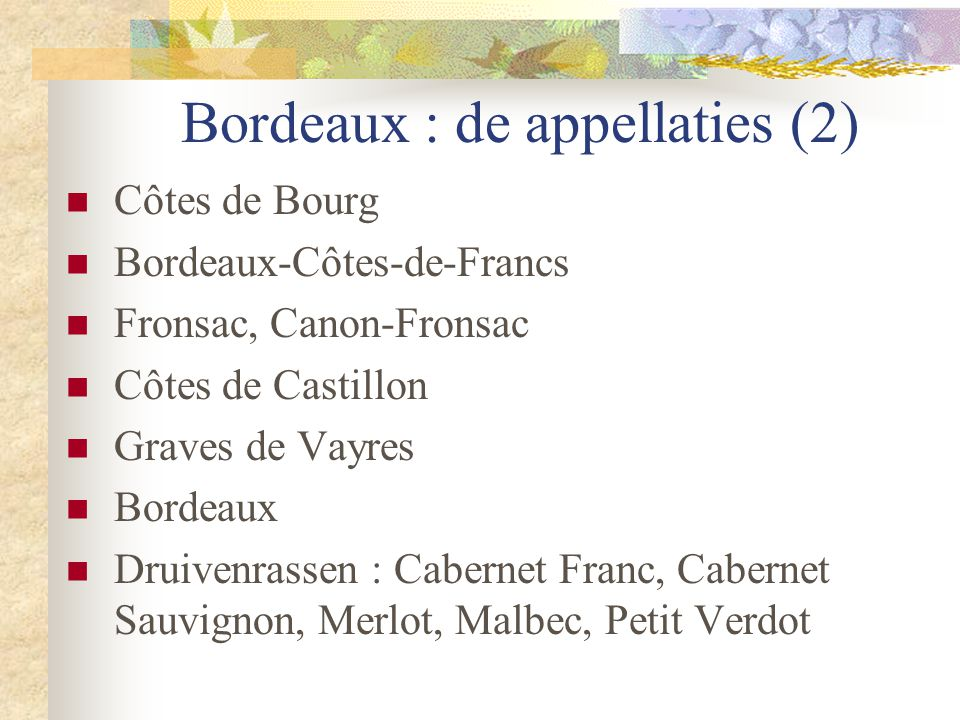 Bordeaux : de appellaties (2)