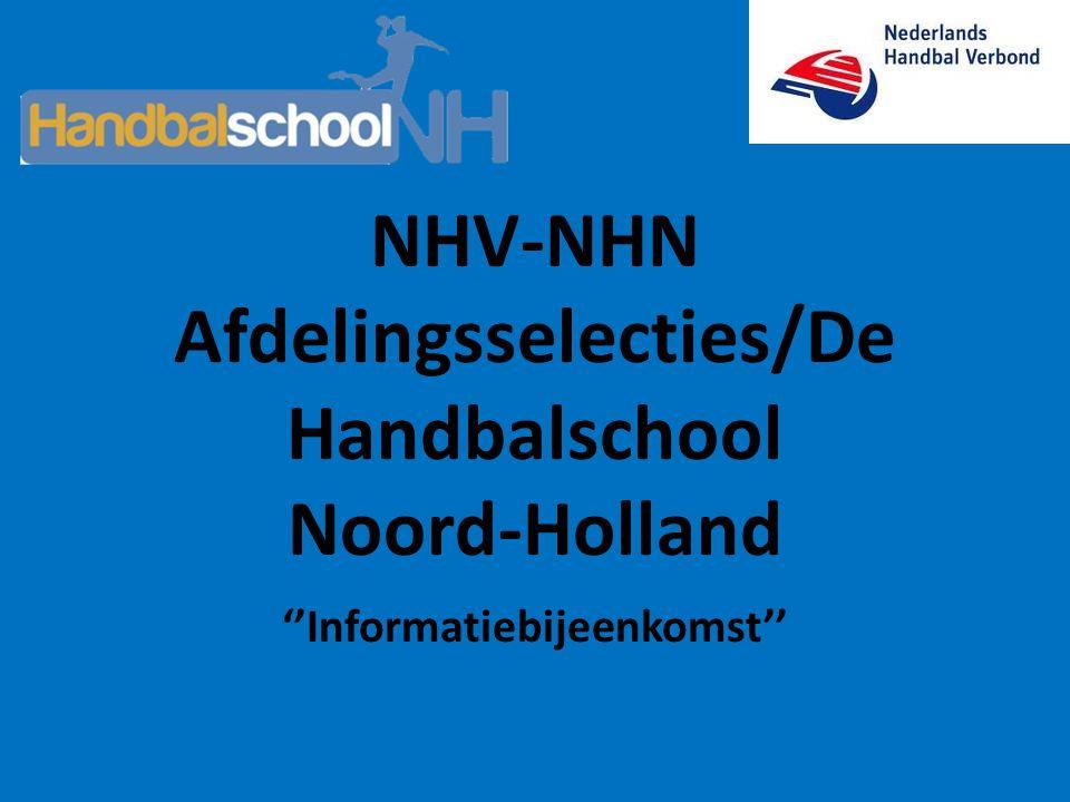 NHV-NHN Afdelingsselecties/De Handbalschool Noord-Holland