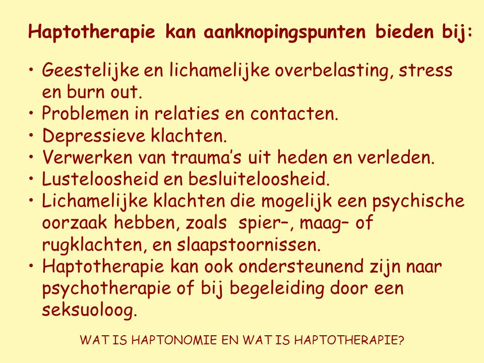 WAT IS HAPTONOMIE EN WAT IS HAPTOTHERAPIE
