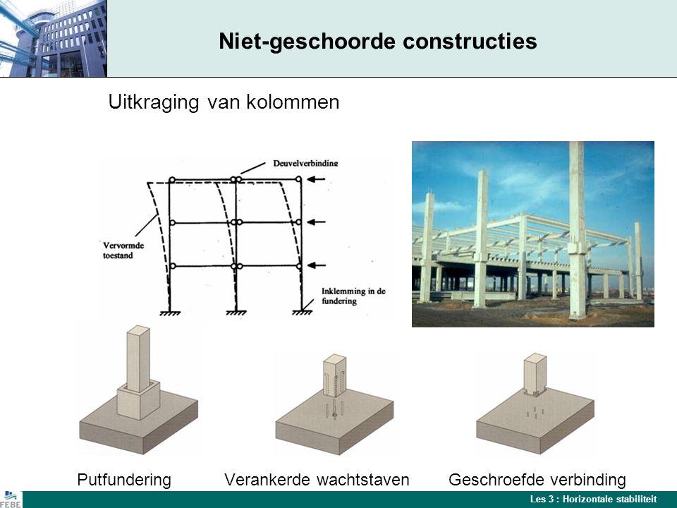 Niet-geschoorde constructies