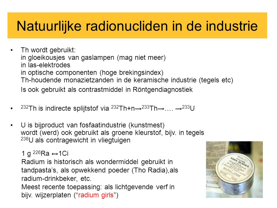 Natuurlijke radionucliden in de industrie