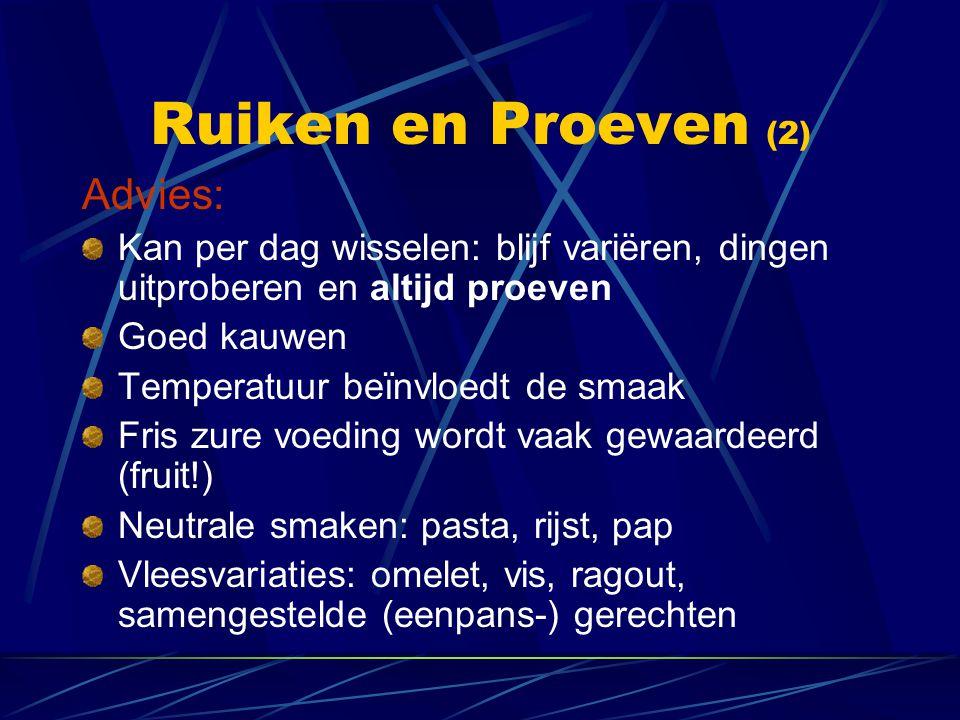 Ruiken en Proeven (2) Advies: