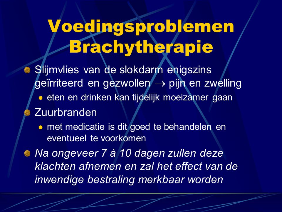 Voedingsproblemen Brachytherapie
