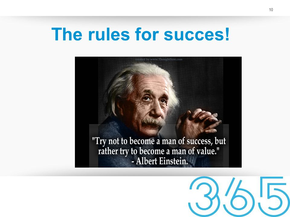10 The rules for succes!