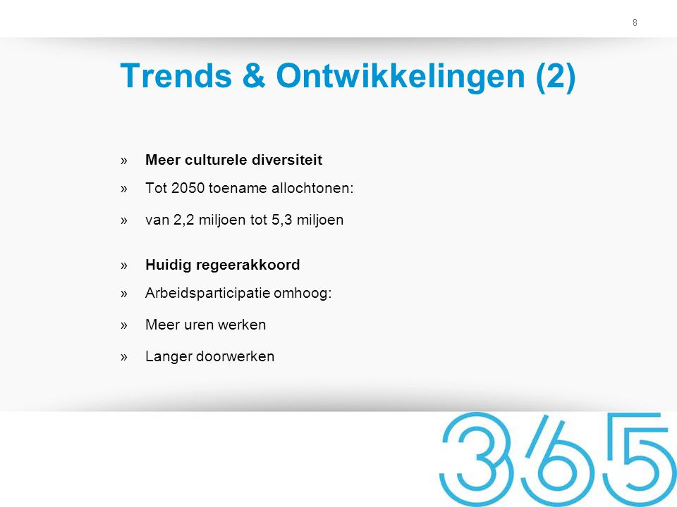 Trends & Ontwikkelingen (2)