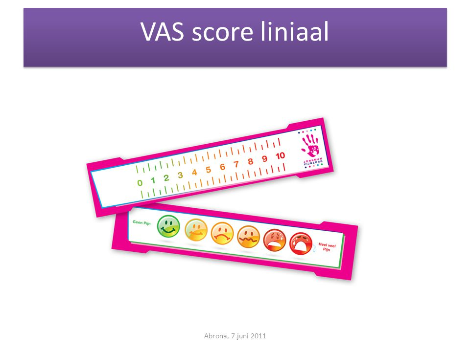 VAS score liniaal Abrona, 7 juni 2011