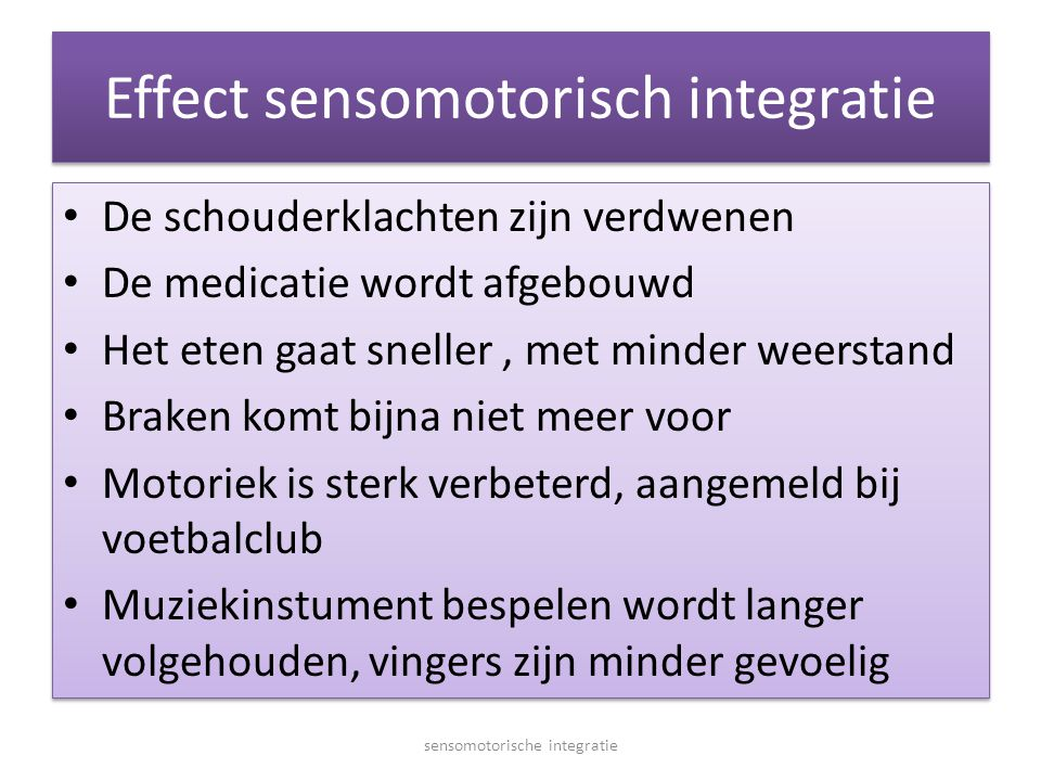 Effect sensomotorisch integratie