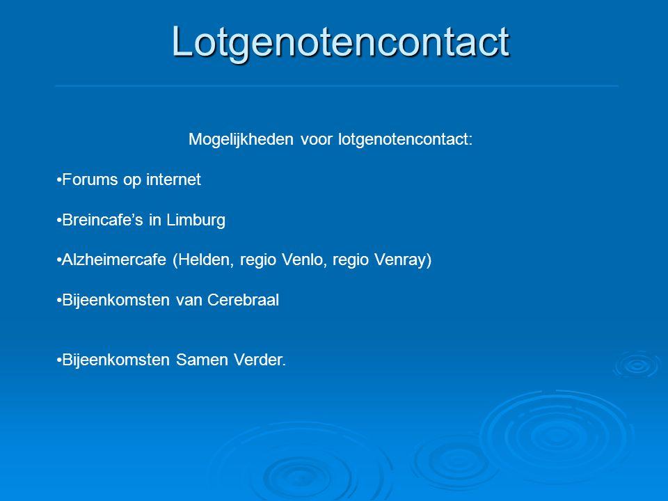 Mogelijkheden voor lotgenotencontact:
