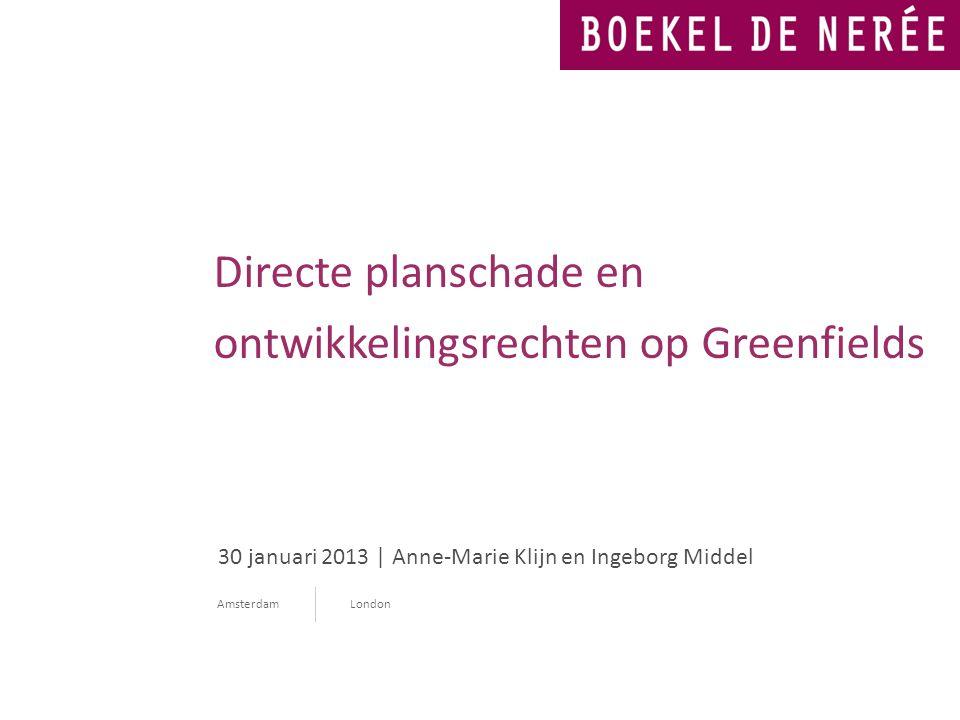 Directe planschade en ontwikkelingsrechten op Greenfields