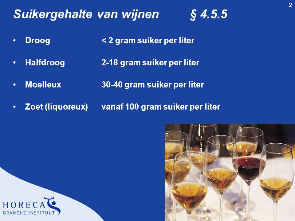 Suikergehalte van wijnen § 4.5.5
