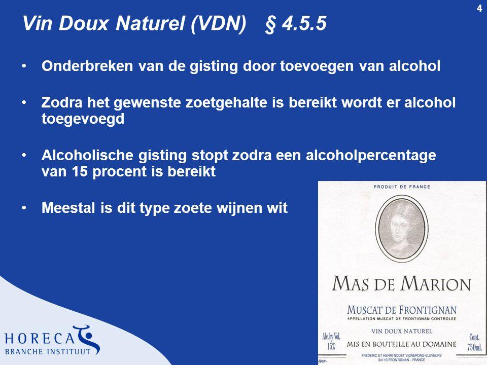 Vin Doux Naturel (VDN) § 4.5.5