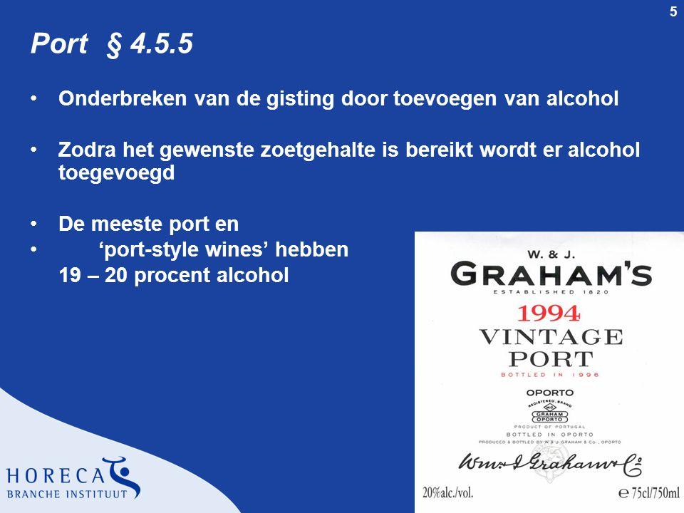 Port § 4.5.5 Onderbreken van de gisting door toevoegen van alcohol