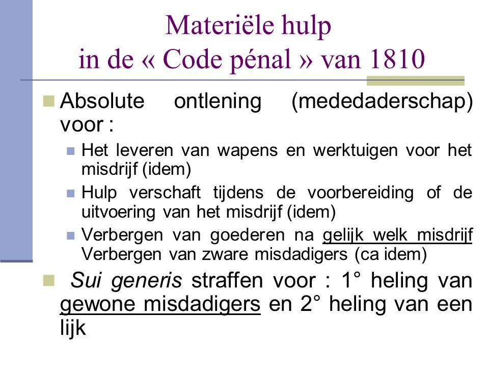 Materiële hulp in de « Code pénal » van 1810