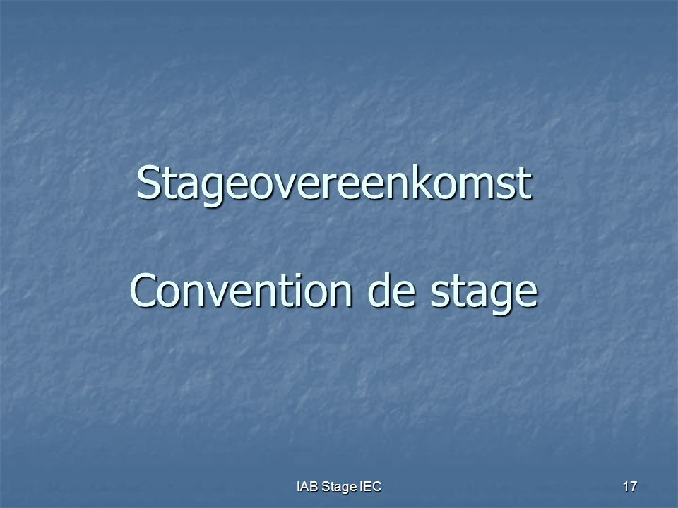 Stageovereenkomst Convention de stage