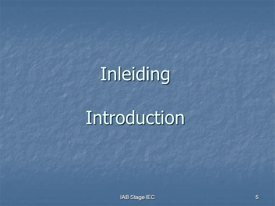 Inleiding Introduction