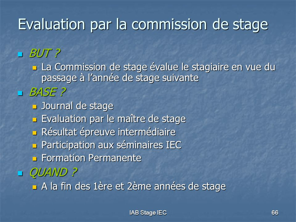Evaluation par la commission de stage