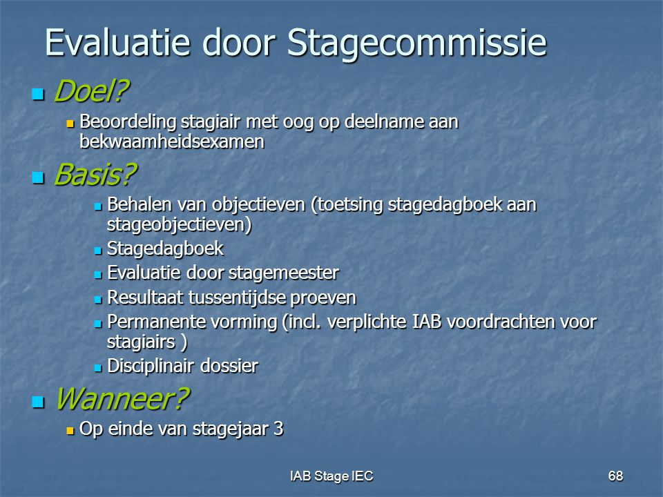 Evaluatie door Stagecommissie