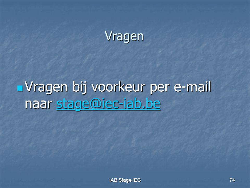 Vragen bij voorkeur per e-mail naar stage@iec-iab.be