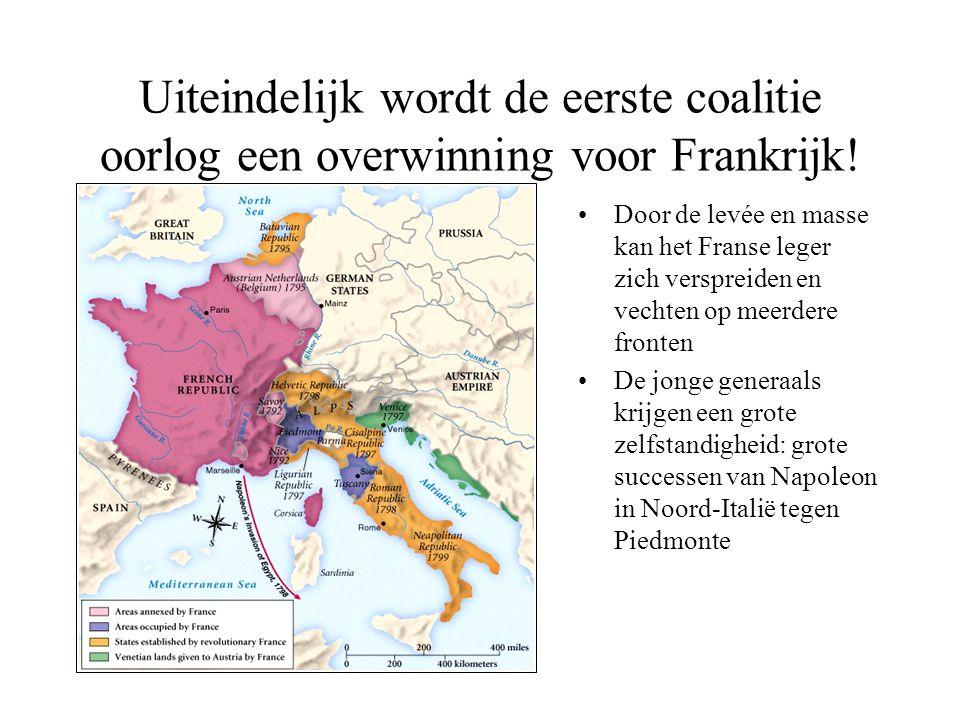 Uiteindelijk wordt de eerste coalitie oorlog een overwinning voor Frankrijk!
