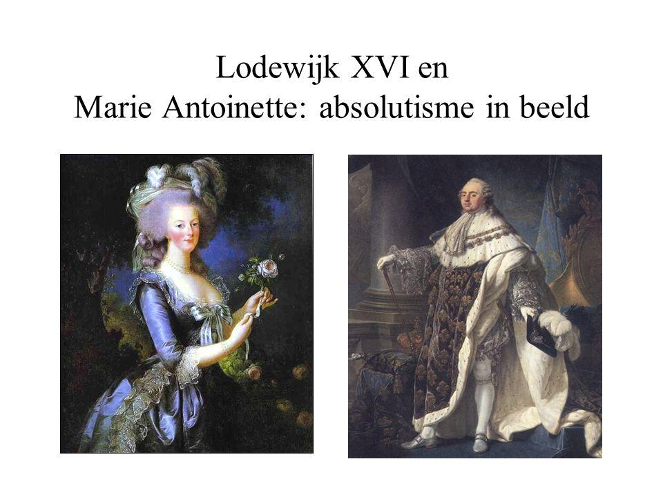 Lodewijk XVI en Marie Antoinette: absolutisme in beeld