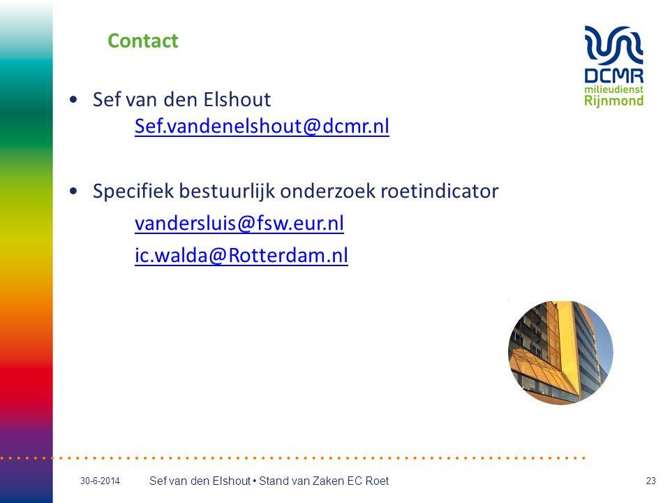 Contact Sef van den Elshout Sef.vandenelshout@dcmr.nl. Specifiek bestuurlijk onderzoek roetindicator.