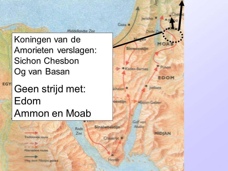 Geen strijd met: Edom Ammon en Moab