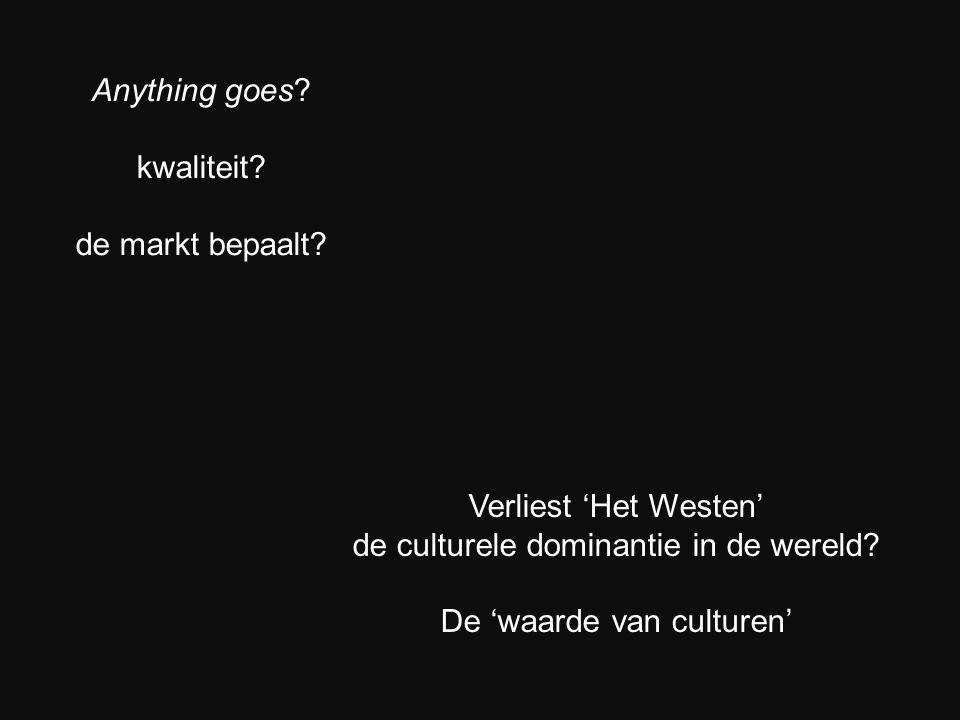 de culturele dominantie in de wereld De 'waarde van culturen'