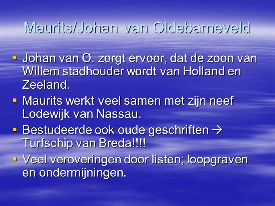 Maurits/Johan van Oldebarneveld