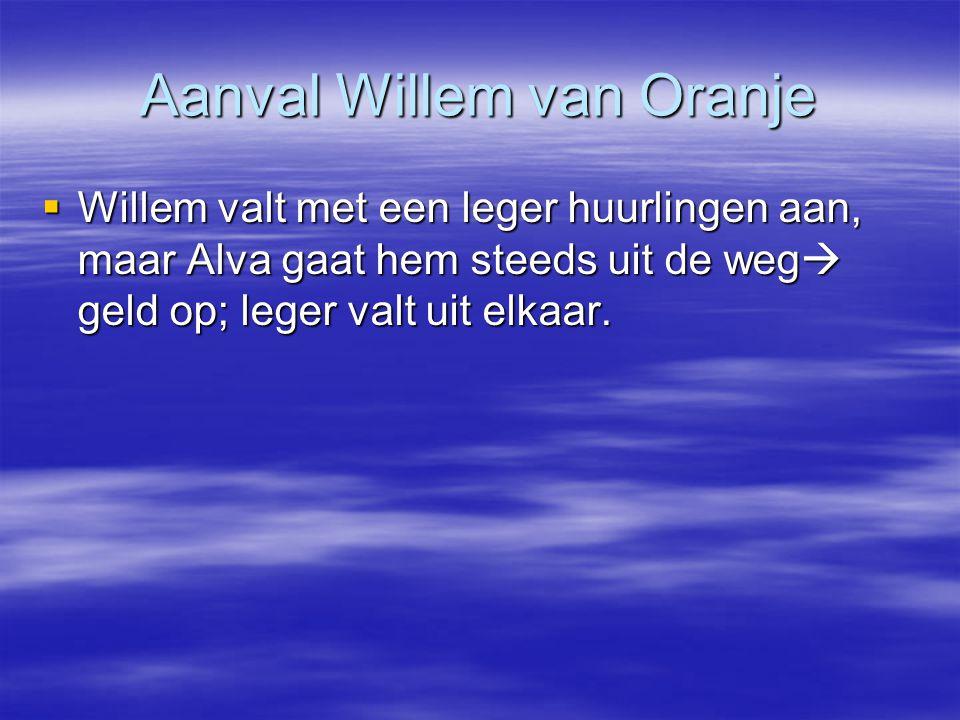 Aanval Willem van Oranje